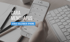 cara menghapus virus kalender iphone