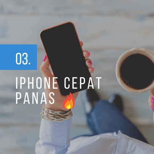 iphone cepat panas