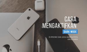 cara mengaktifkan dark mode iPhone