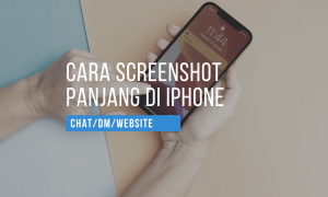 cara iphone screenshot panjang