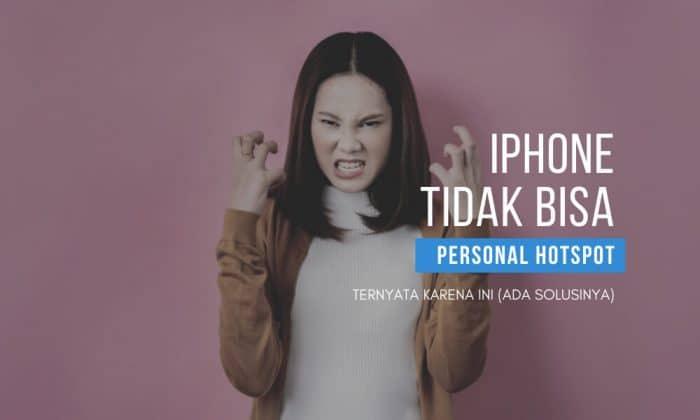 iphone tidak bisa personal hotspot